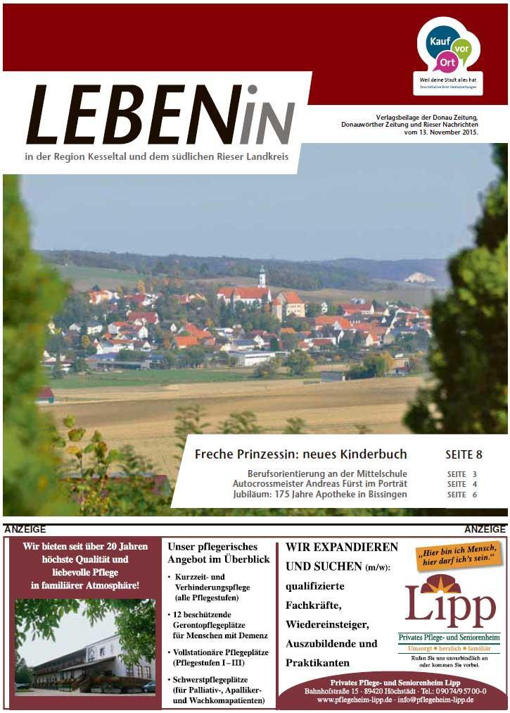 17.11.2015: Leben In: Für die Region Kesseltal und dem südlichen Rieser Landkreis