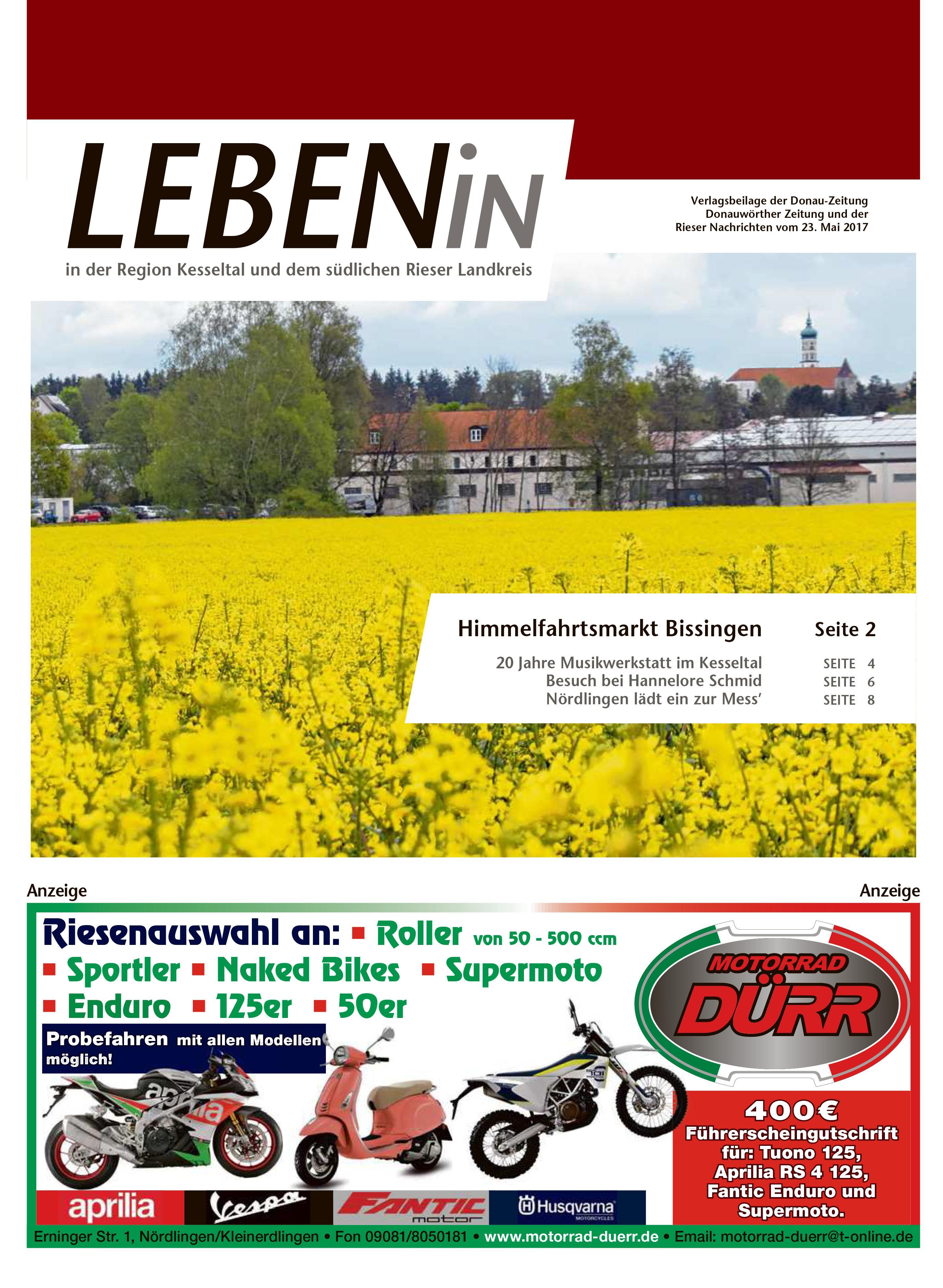 23.05.2017: Leben In: Für die Region Kesseltal und dem südlichen Rieser Landkreis